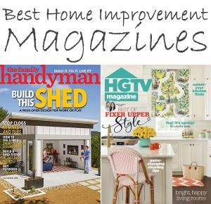 Best Home Improvement Magazines