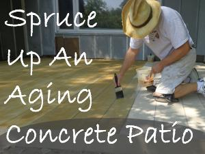 Spruce Up An Aging Concrete Patio