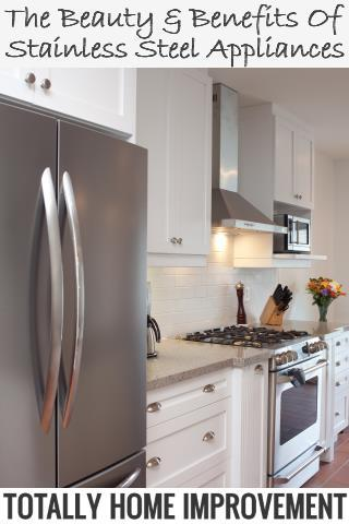 The Beauty & Benefits of Stainless Steel Appliances