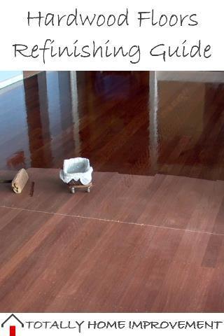 Hardwood Floors Refinishing Guide