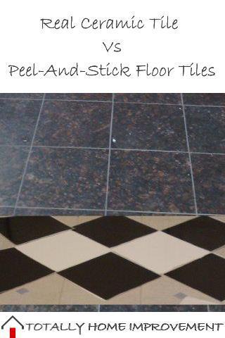 Real Ceramic Tile Vs Peel-And-Stick Floor Tiles