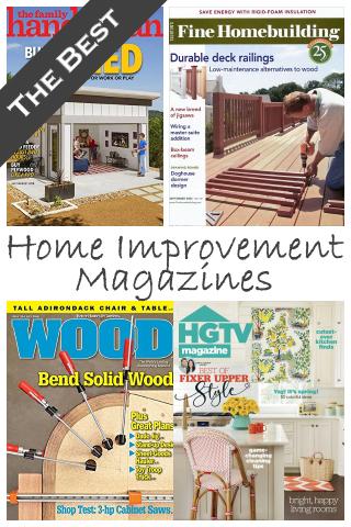 The Best Home Improvement Magazines