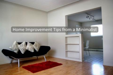 Home Improvement Tips from a Minimalist