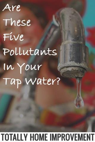 Pollutants in Tap Water