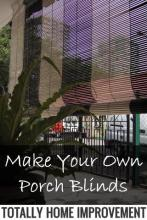 Make Your Own Porch Blinds