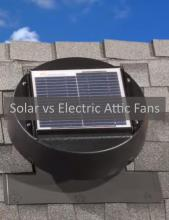 Solar vs Electric Attic Fans