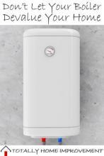 Don't Let Your Boiler Devalue Your Home