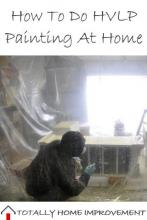 How To Do HVLP Painting At Home