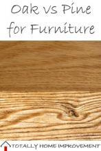 Oak vs Pine for Furniture