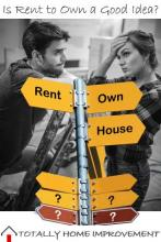 Is Rent to Own a Good Idea for Buying a House?