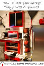 Tips On How To Keep Your Garage Tidy & Well Organised