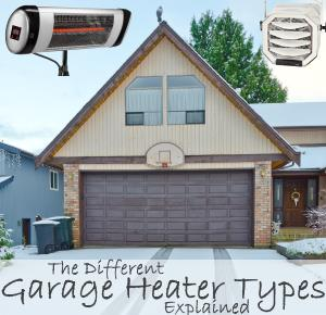 Guide to Understanding the Different Types of Garage Heaters